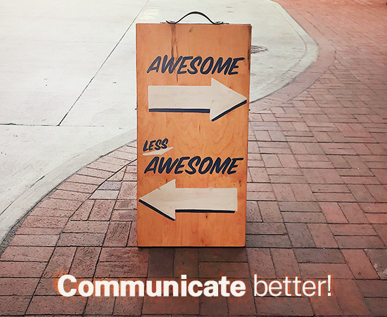 Blog article - blog post: Are you communicating or miscommunicating?