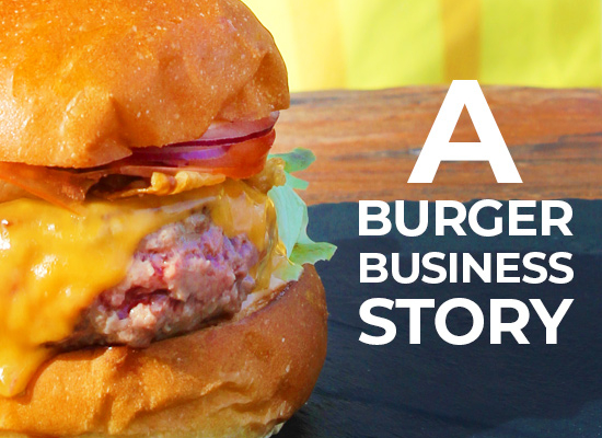A Burger Business Story: Nomads Proper Burgers